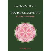 Doctorul launtric. In zarea nemuririi