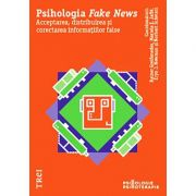 Psihologia Fake News
