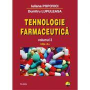 Tehnologie farmaceutică. Volumul 3