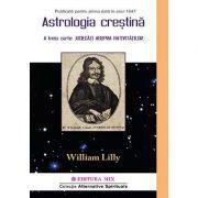 Astrologia creştină (vol. 2). A treia carte: judecăţi asupra nativităţilor