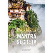 Mantra secretă - David Michie