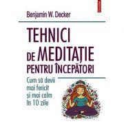 Tehnici de meditație pentru începători