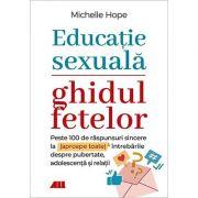 Educație sexuală. Ghidul fetelor