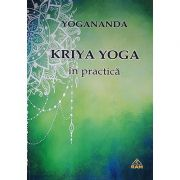 Kriya Yoga in practica - Yogananda
