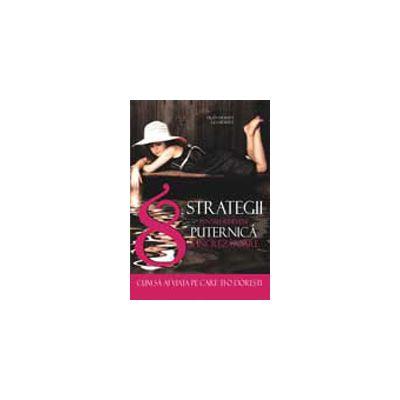 8 Strategii pentru a deveni puternica si increzatoare