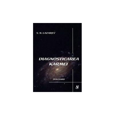 Dialoguri. Diagnosticarea karmei - vol. 8