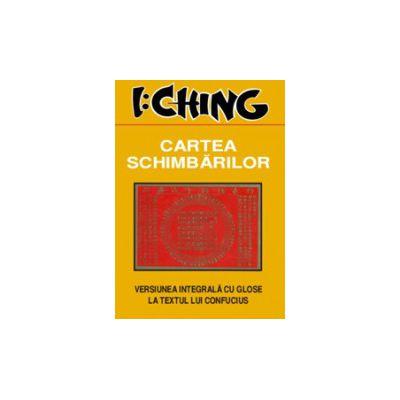 I Ching. Cartea schimbarilor