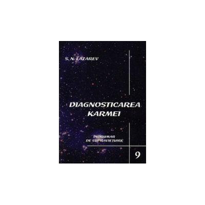Indrumar de supravietuire. Diagnosticarea karmei - vol. 9