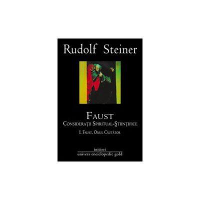Faust. Consideratii spiritual stiintifice (2 vol.)