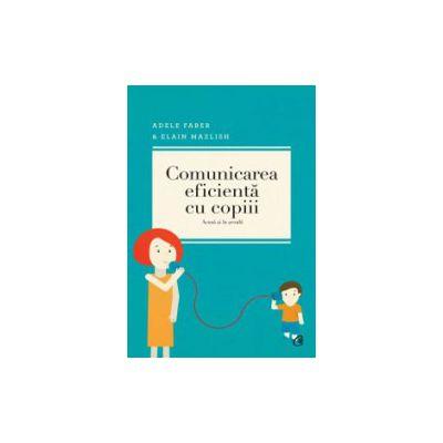 Comunicarea eficienta cu copiii