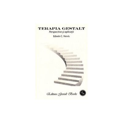 Terapia Gestalt, perspective si aplicatii
