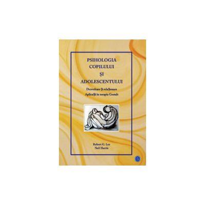 Psihologia copilului si adolescentului
