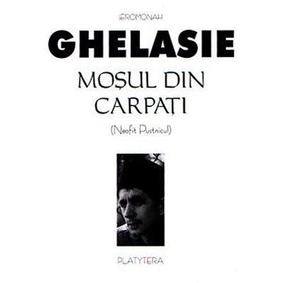 Mosul din Carpati - Ghelasie Gheorghe