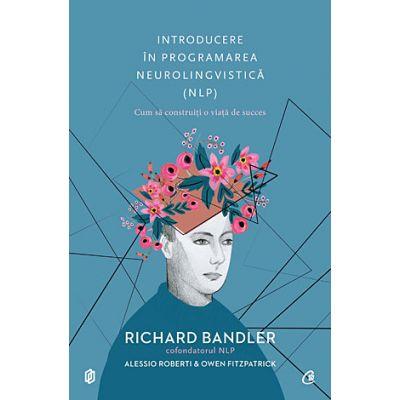 Introducere în programarea neurolingvistica