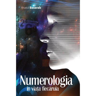 Numerologia în viata fiecaruia