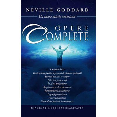 Opere complete - imaginatia creeaza realitatea - Neville Goddard