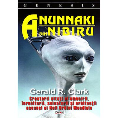 Anunnaki din Nibiru - creatorii uitati ai omenirii