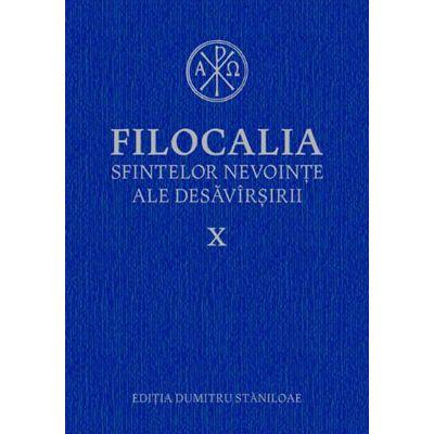 Filocalia sfintelor nevointe ale desavarsirii. Vol. 10