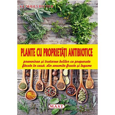 Plante cu proprietati antibiotice