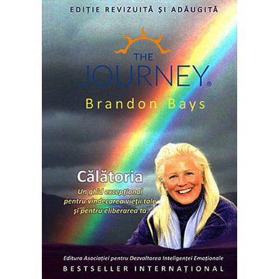 Calatoria - un ghid exceptional pentru vindecarea vietii tale si pentru eliberarea ta
