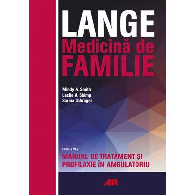 LANGE. Medicina de familie. Manual de tratament si profilaxie în ambulatoriu
