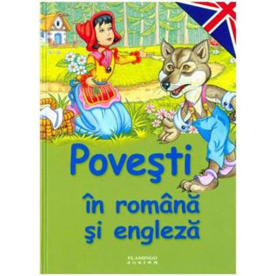 Povesti in Romana si Engleza (Editie cartonata)