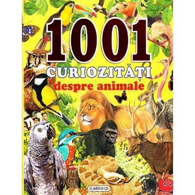 1001 curiozitati despre animale