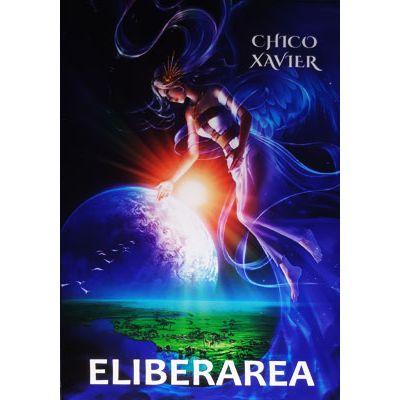 Eliberarea - Chico Xavier