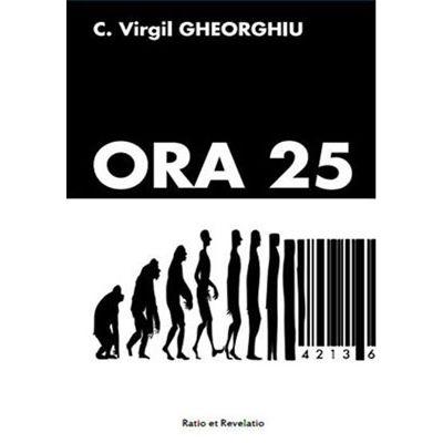 Ora 25 - Constantin Virgil Gheorghiu