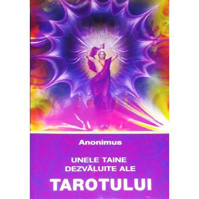 Unele taine dezvaluite ale Tarotului