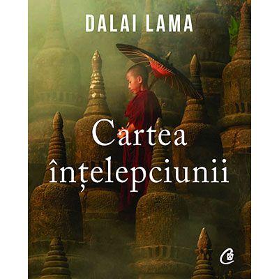 Cartea intelepciunii - Dalai Lama