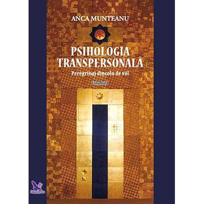 Psihologia transpersonală (vol. 1)