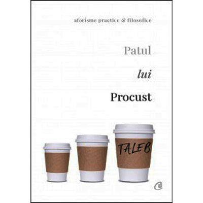 Patul lui Procust. Aforisme practice şi filozofice