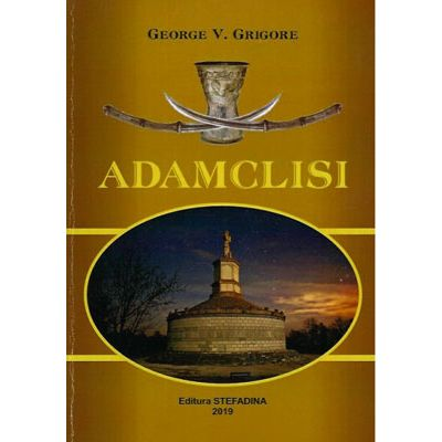 Adamclisi - George V. Grigore