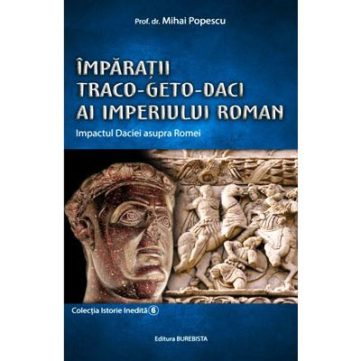 Împărații Traco-Geto-Daci ai Imperiului Roman