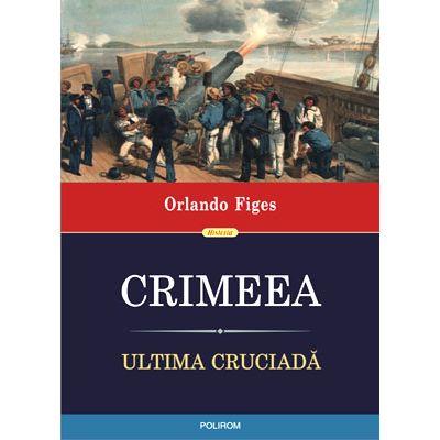 Crimeea. Ultima cruciadă