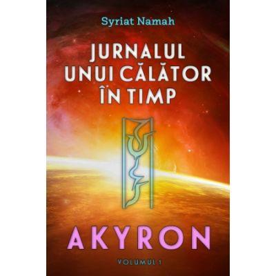 Jurnalul unui calator in timp: Akyron (vol. 1)