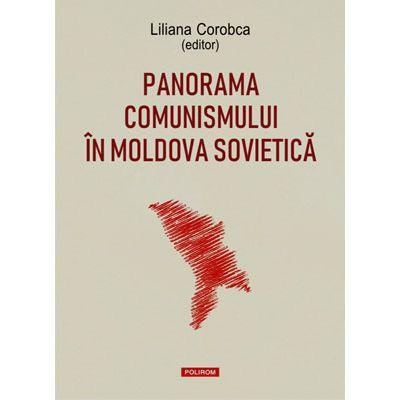 Panorama comunismului în Moldova sovietică