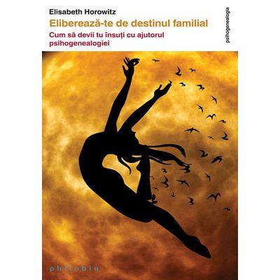 Eliberează-te de destinul familial