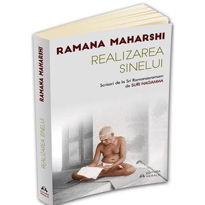 Realizarea Sinelui. Scrisori de la Sri Ramanasramam (vol. 1)