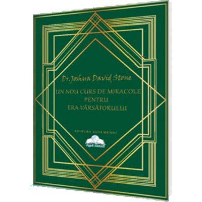 Un Nou Curs De Miracole Pentru Era Vărsătorului - Dr. Joshua David Stone