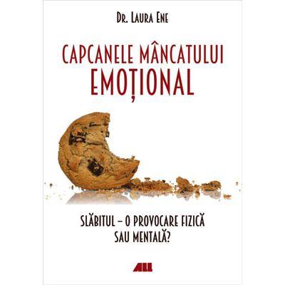 Capcanele mâncatului emoțional. Slăbitul, o provocare fizică sau mentală?