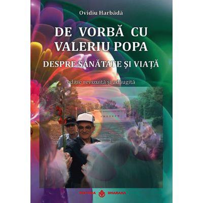 De vorba cu Valeriu Popa despre sanatate si viata