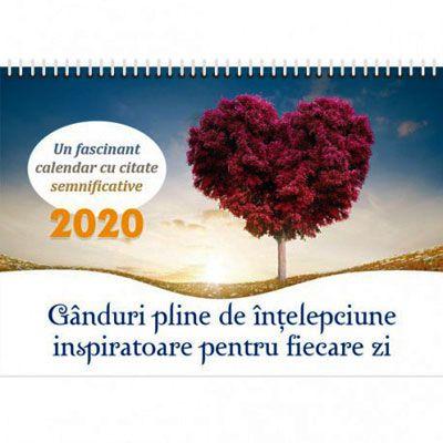 Gânduri pline de înțelepciune inspiratoare pentru fiecare zi (Calendar 2020)