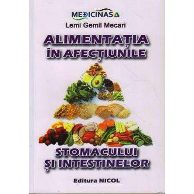 Alimentatia in afectiunile stomacului si intestinelor