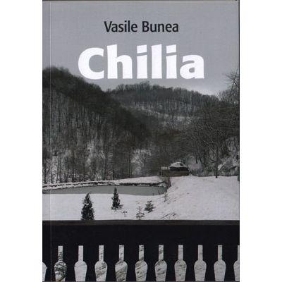 Chilia - Vasile Bunea