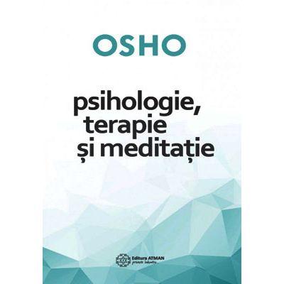 Psihologie, terapie și meditație - Osho