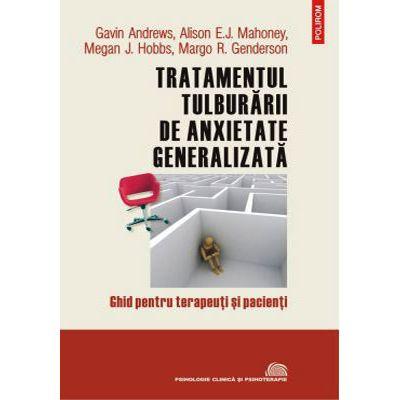 Tratamentul tulburării de anxietate generalizată
