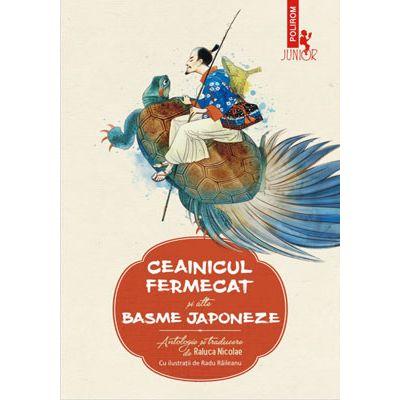 Ceainicul fermecat și alte basme japoneze