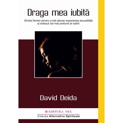 Draga mea iubită - David Deida
